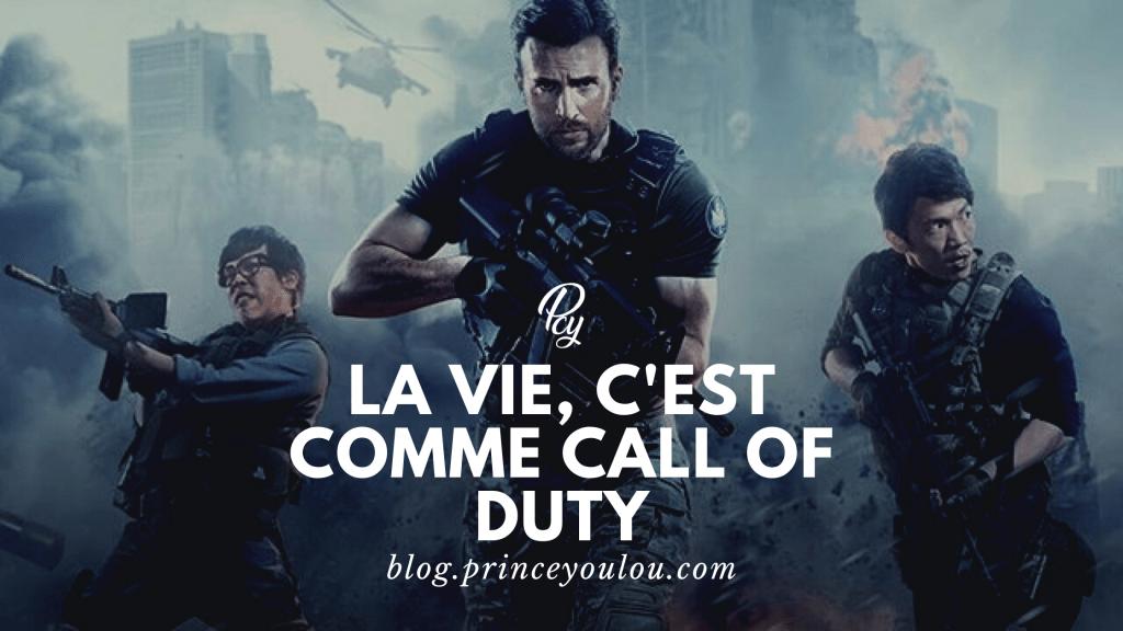 La vie, c'est comme Call of Duty, article écriti par Prince Youlou